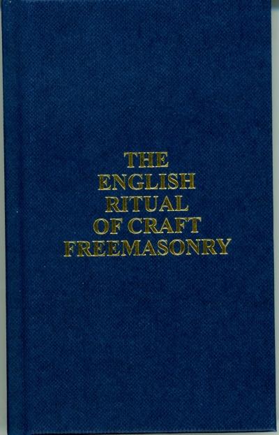 Rituals the english ritual of craft freemasonry quality for Masonic craft ritual book